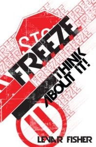 freeze-and-think-before-you-make-decisions-that-could-affect-the-rest-of-your-life